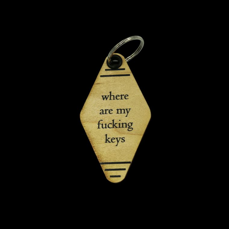 Where Are My F***ing Keys Key Chain