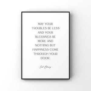 May Your Troubles Be Less...8x10 Unframed Print by Evergreen Decor co
