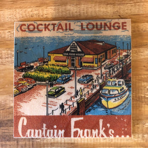 Captain Frank's Cocktail Lounge Coaster by Foundry Woodprints