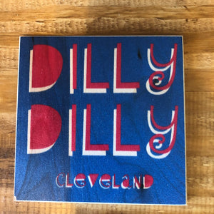Dilly Dilly Cleveland Coaster by Foundry Woodprints