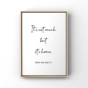 It's Not Much But It's Home...Ron Weasley 8x10 Unframed Print by Evergreen Decor Co
