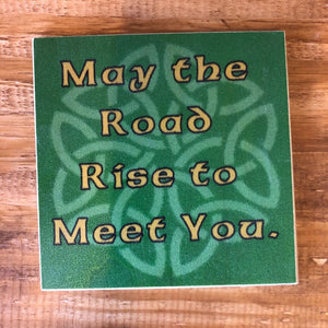May The Road Rise To Meet You Coaster by Foundry Woodprints