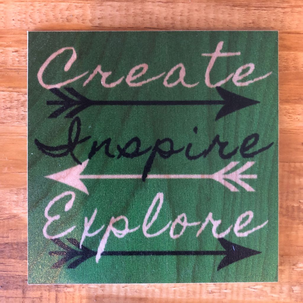 Create Inspire Explore Coaster by Foundry Woodprints