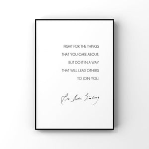 Fight For the Things You Care About...RBG 5x7 Unframed Print by Evergreen Decor Co