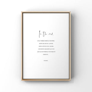 In The End, Only Three Things Matter...Buddha 8x10 Unframed Print by Evergreen Decor Co