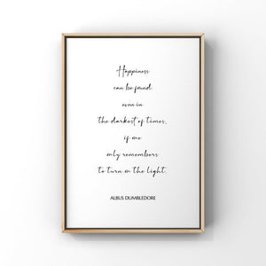 Happiness Can Be Found...Dumbledore 8x10 Unframed Print by Evergreen Decor Co
