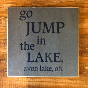 Go Jump In The Lake. Avon Lake Coaster by Foundry Woodprints
