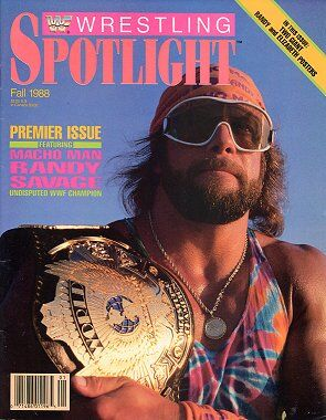 Spotlight Magazine Fall 1988 Macho Man Randy Savage - Premier Issue