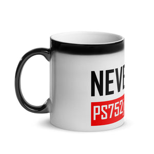 Never Again | Mug, Colour Changing