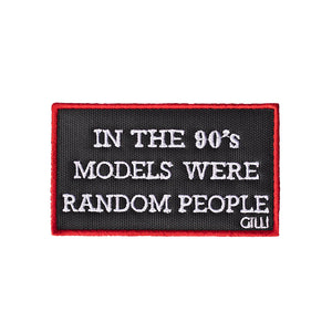 In the 90's models were random people Patch