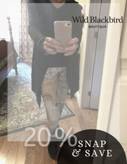 Snap and Save 20 percent offer on select items at Wild Blackbird Boutique