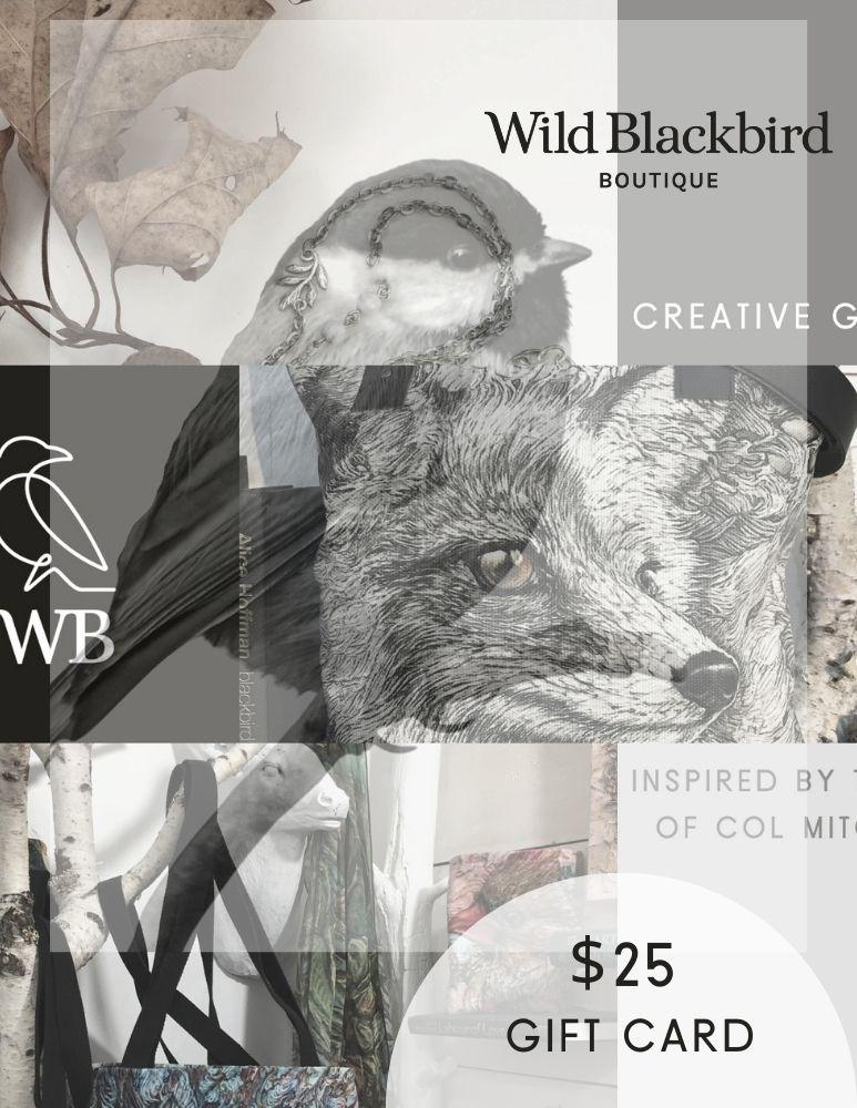 Buy $200 Get a $25 Gift Card FREE! - Col Mitchell ~ Wild Blackbird