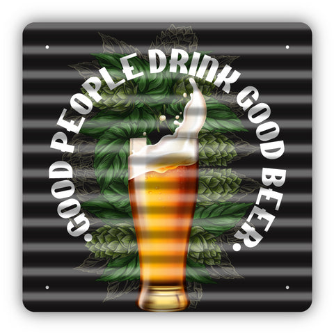 Drink Good Beer Metal Sign - Sign Store