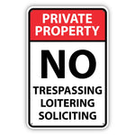 No Trespassing - Loitering - Soliciting Metal Sign - Sign Store