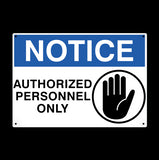 Authorized Personnel Only Metal Sign - Sign Store