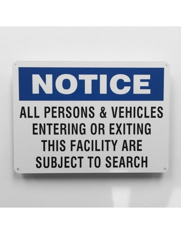 Notice Subject to Search Sign - Sign Store