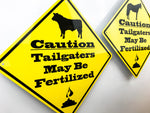 Caution Tailgaters Cow Metal Sign - Sign Store