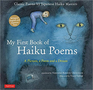 My First Book of Haiku Poems: A Picture, a Poem and a Dream by  Esperanza Ramirez-Christensen