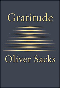 Gratitude by Oliver Sachs