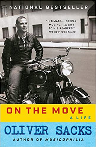 On the Move: A Life by Oliver Sachs