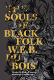 The Souls of Black Folks by W.E.B Du Bois