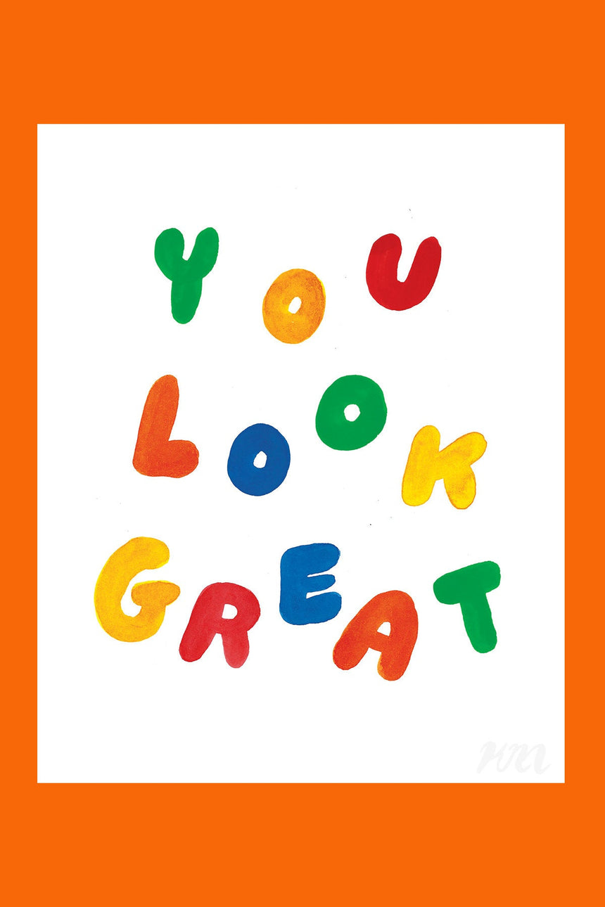 You Look Great Text Print