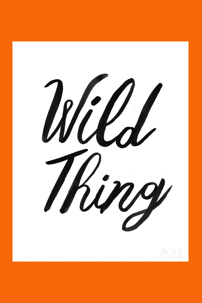 Wild Thing Text Print