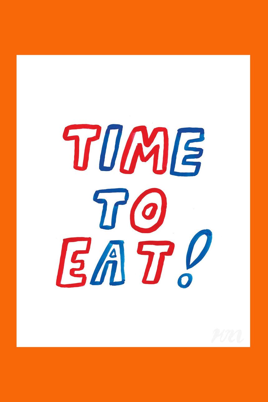 Time to Eat Text Print