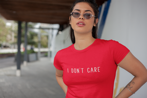 I Don't Care - Badwine Co.