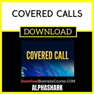 Alphashark Covered Calls FREE DOWNLOAD iDownloadProgram