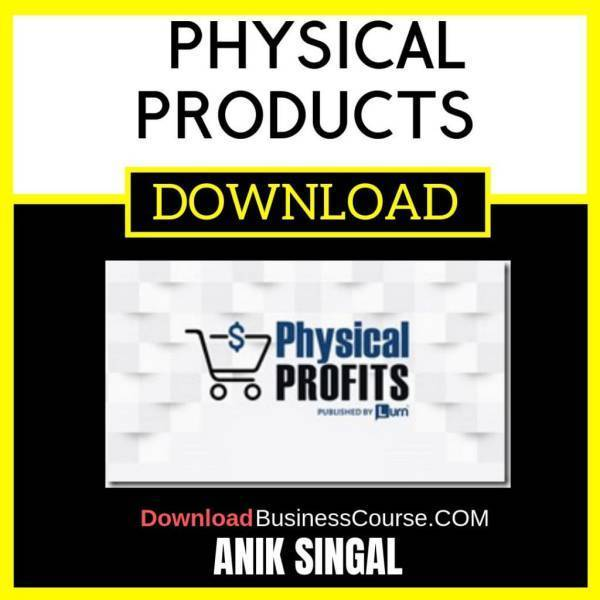 Anik Singal Physical Products FREE DOWNLOAD iDownloadProgram