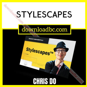Chris Do Stylescapes