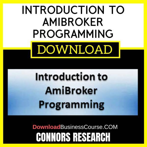 Connors Research Introduction To Amibroker Programming free download idownloadprogram
