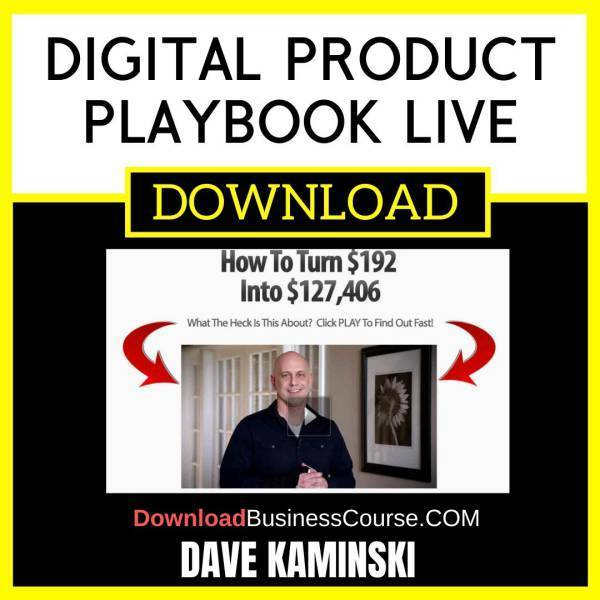 Dave Kaminski Digital Product Playbook Live FREE DOWNLOAD iDownloadProgram