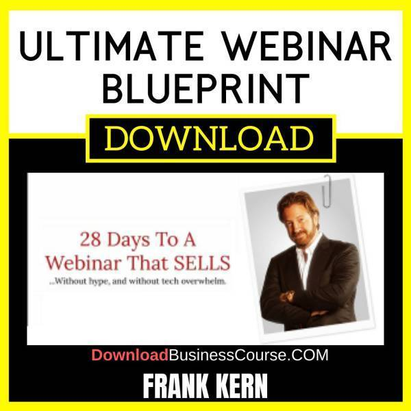Frank Kern Ultimate Webinar Blueprint free download idownloadprogram