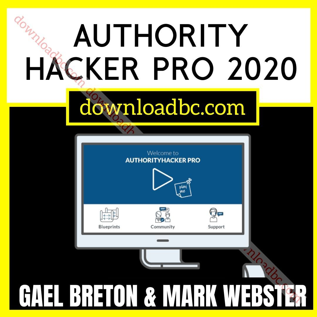 Gael Breton & Mark Webster Authority Hacker Pro 2020