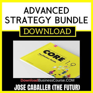 Jose Caballer The Futur Advanced Strategy Bundle free download idownloadprogram