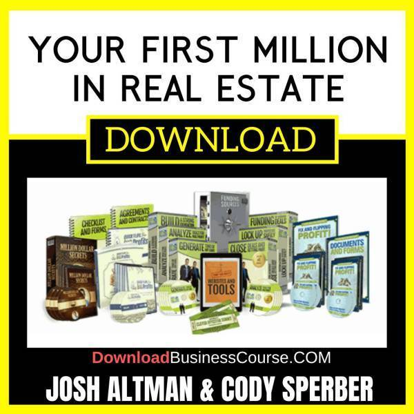 Josh Altman And Cody Sperber Your First Million In Real Estate free download idownloadprogram