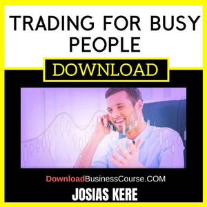 Josias Kere Trading For Busy People free download idownloadprogram