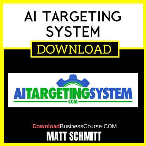 Matt Schmitt Ai Targeting System free download idownloadprogram