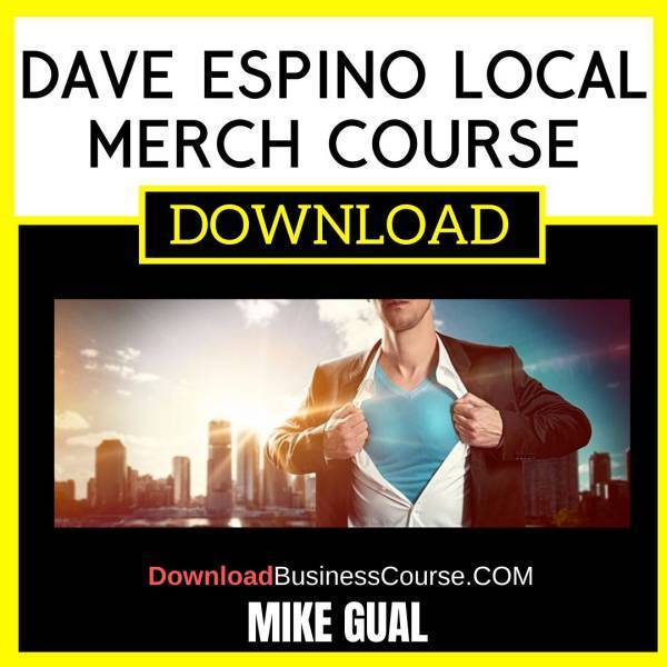 Mike Gual Dave Espino Local Merch Course free download idownloadprogram