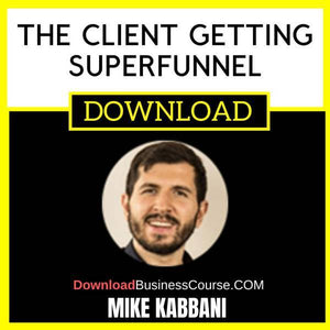 Mike Kabbani The Client Getting Superfunnel free download idownloadprogram