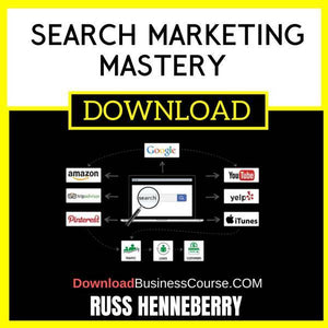 Russ Henneberry Search Marketing Mastery free download idownloadprogram