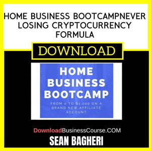 Sean Bagheri Home Business Bootcampnever Losing Cryptocurrency Formula FREE DOWNLOAD iDownloadProgram