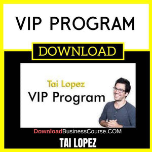 Tai Lopez Vip Program free download idownloadprogram