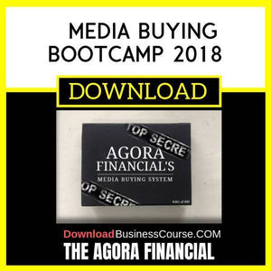 The Agora Financial Media Buying Bootcamp 2018 FREE DOWNLOAD iDownloadProgram