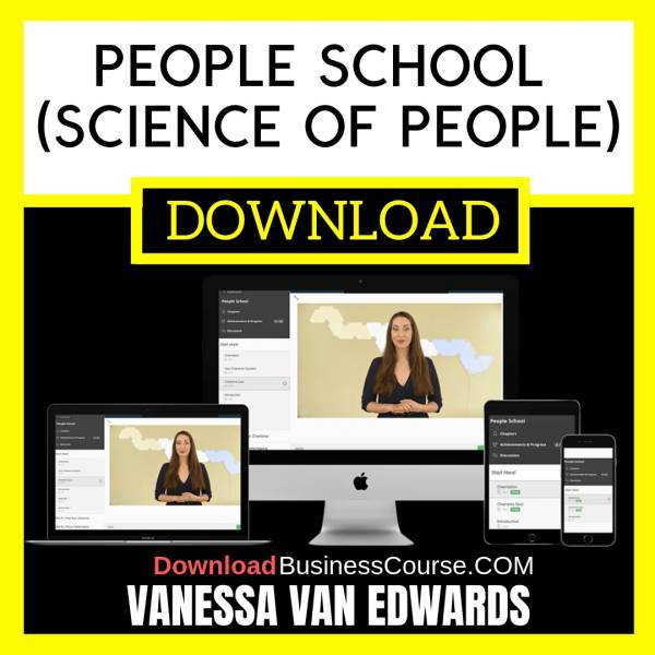 Vanessa Van Edwards – People School (Science Of People) FREE DOWNLOAD iDownloadProgram