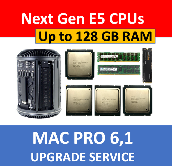Mac Pro Late 2013 6,1 CPU/Memory/SSD Upgrade Service