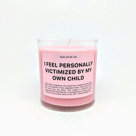 PERSONALLY VICTIMIZED CANDLE