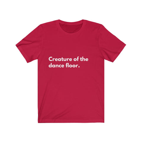 Creature of the dance floor - Limited Edition